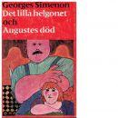 Det lilla helgonet : Augustes död - Simenon, Georges