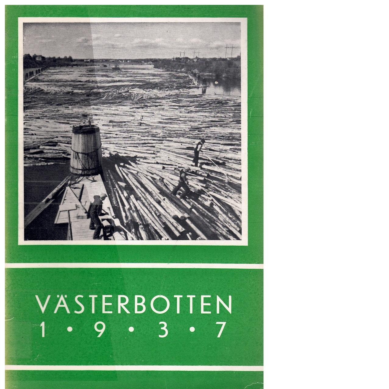 Västerbotten 1937 : Västerbottens läns hembygdsförenings årsbok - Red.