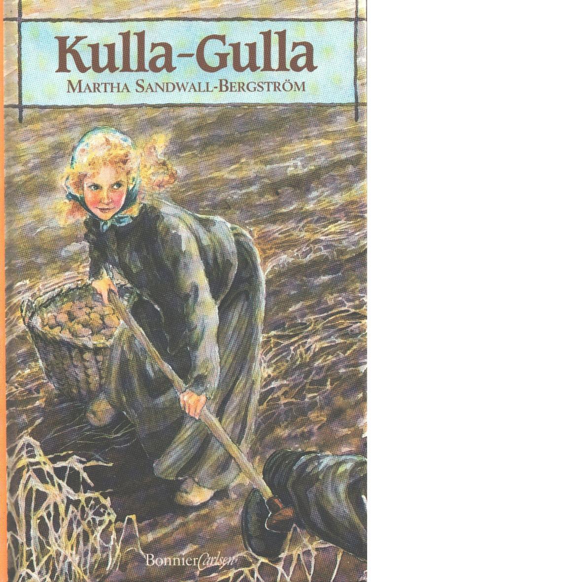 Kulla-Gulla - Sandwall-Bergström, Martha