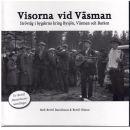 Visorna vid Väsman : strövtåg i bygderna kring Bysjön, Väsman och Barken - Red.