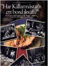 """Stockholm energi presenterar """"Har Källarmästar'n ett bord ikväll?"""" : klassiska krogar och klassiska recept från ett svunnet Stockholm - Pihl, Ove"""