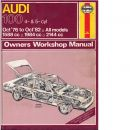 Audi 100 (Oct '76 to Oct '82) (Service and Repair Manuals) (Service & Repair Manuals) - Jones, Alec J.