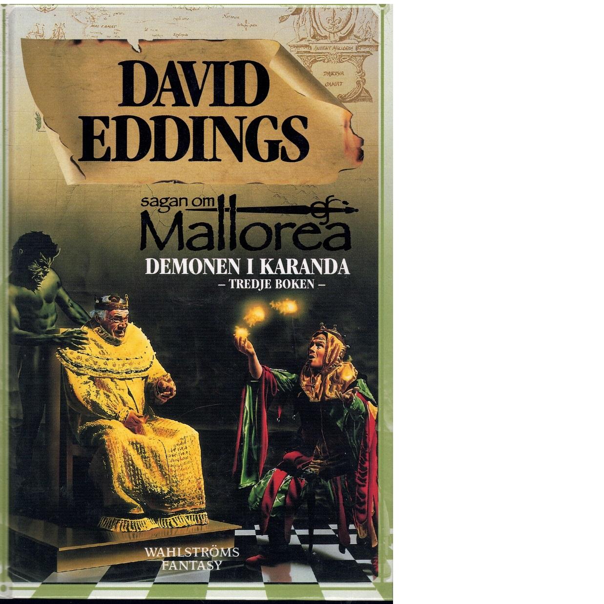 Sagan om Mallorea. Bok 3, Demonen i Karanda - Eddings, David