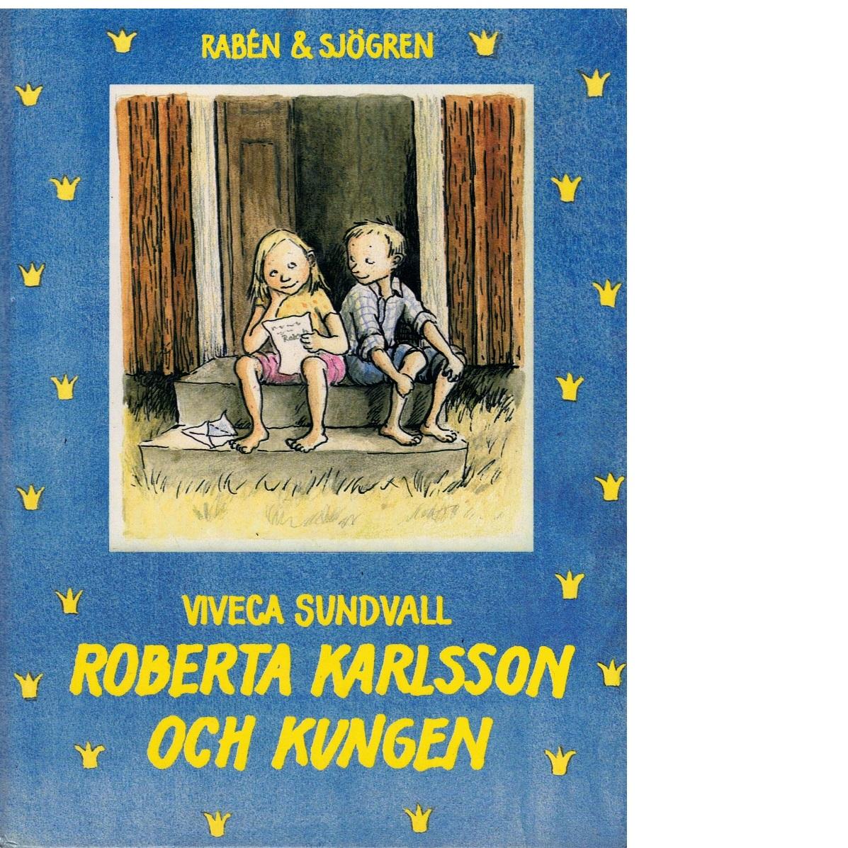 Roberta Karlsson och kungen - Lärn, Viveca