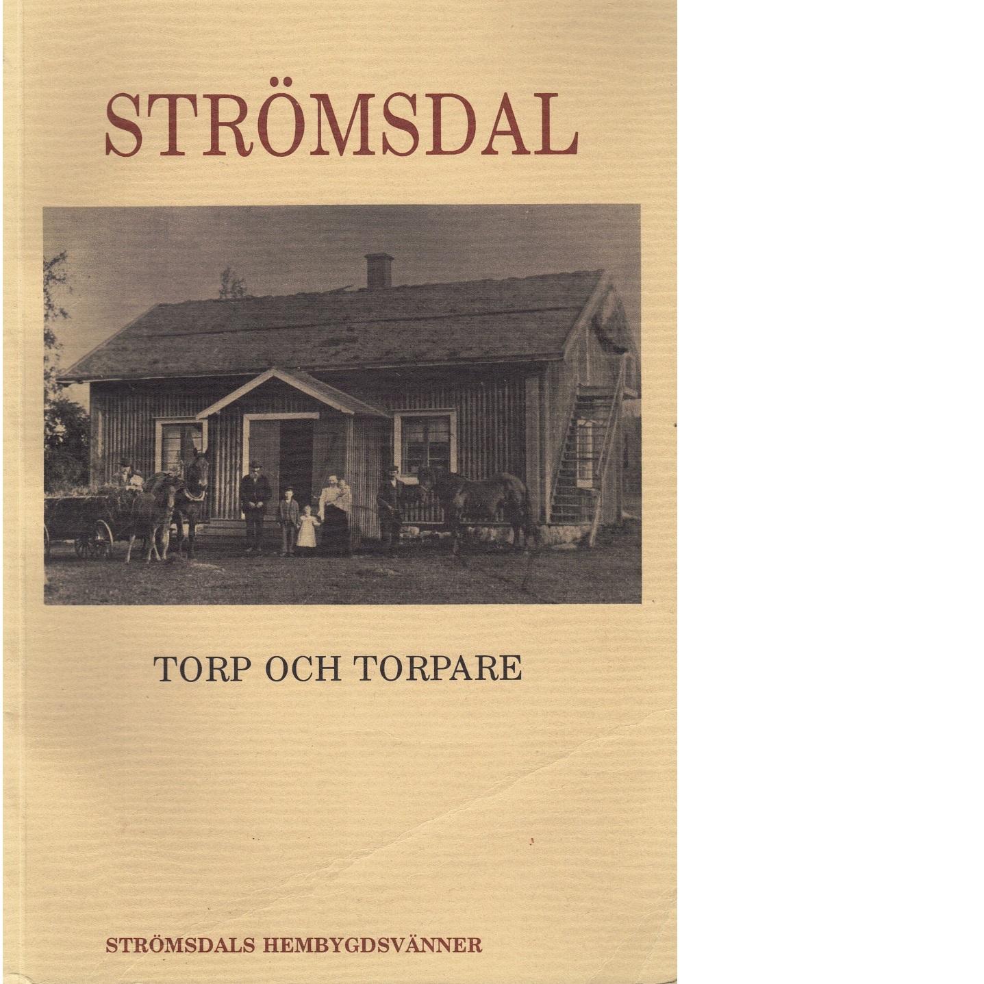 Strömsdal Torp och torpare - Red.
