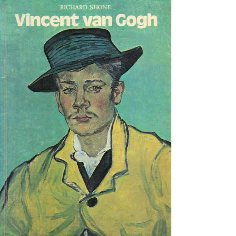 Vincent van Gogh - Shone, Richard