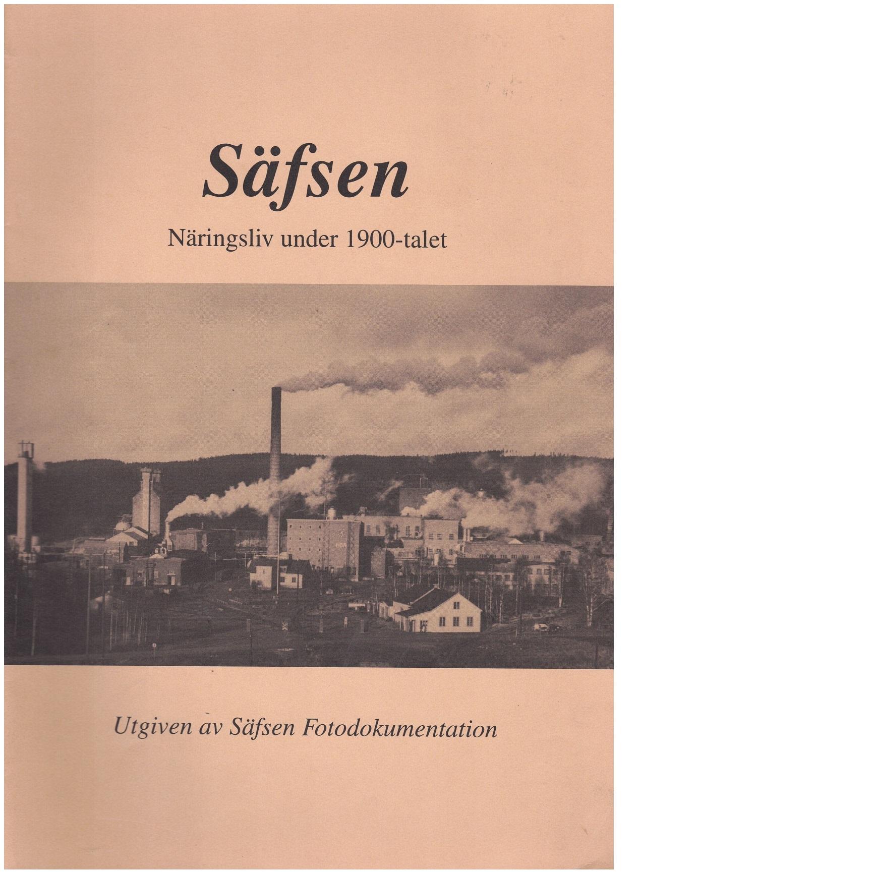 Säfsen : Näringsliv under 1900-talet - Red.