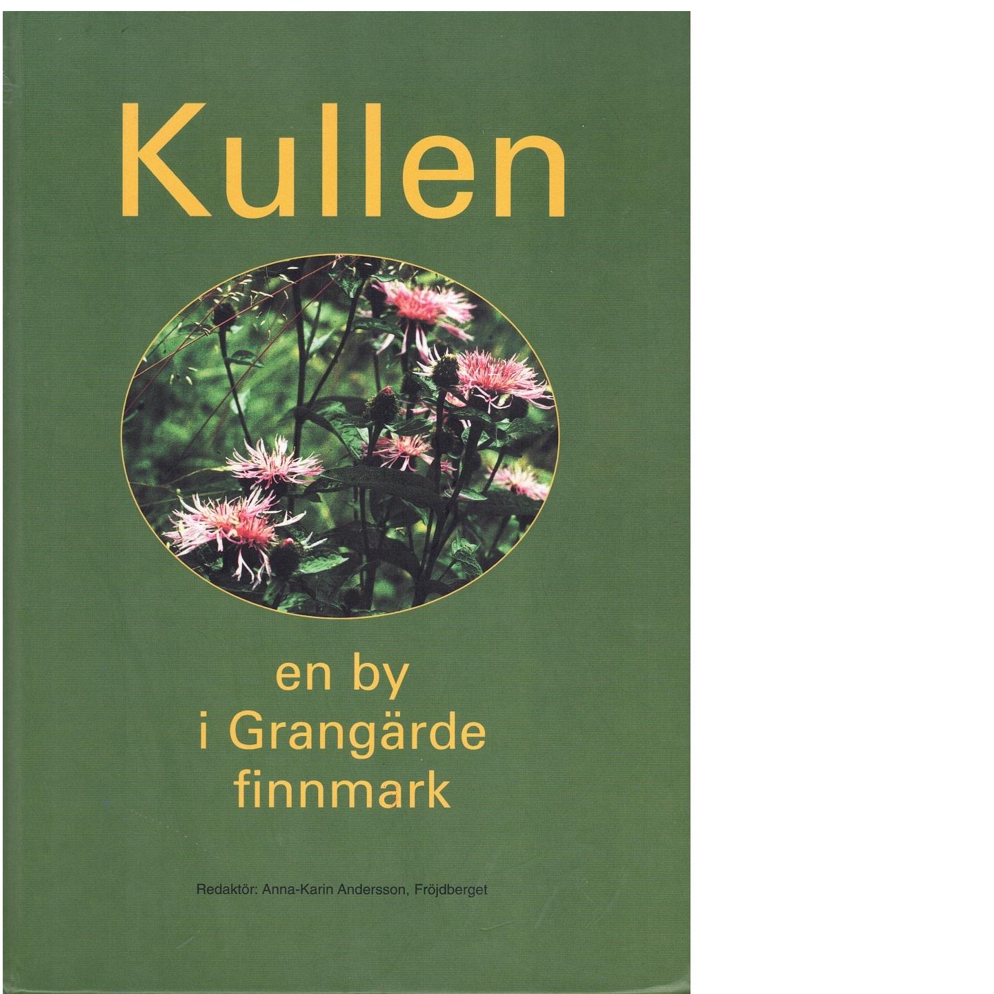 Kullen : en by i Grangärde finnmark - Red.