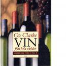 Vin från hela världen : vinlexikon från A till Ö - Clarke, Oz