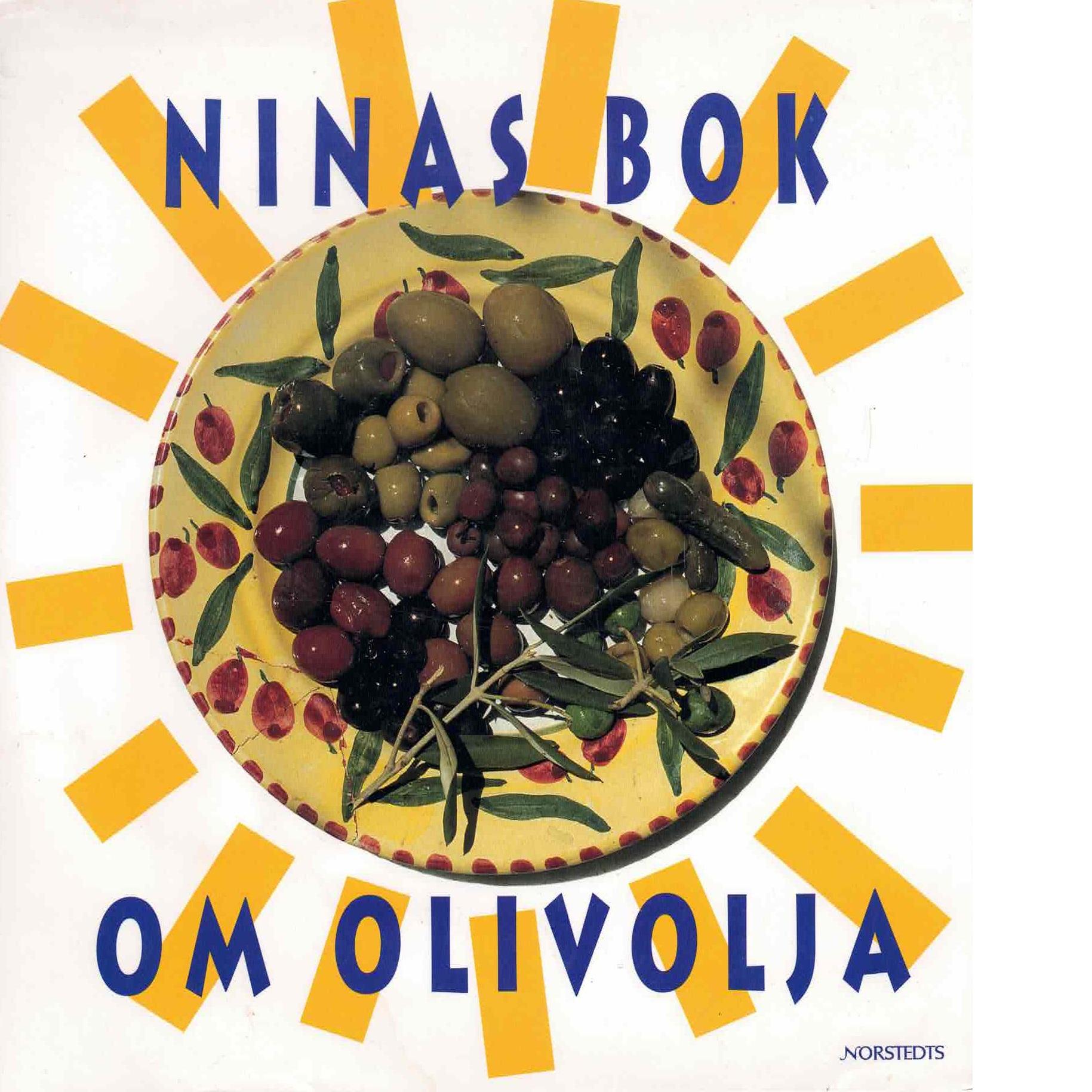 Ninas bok om olivolja - Yunkers, Nina