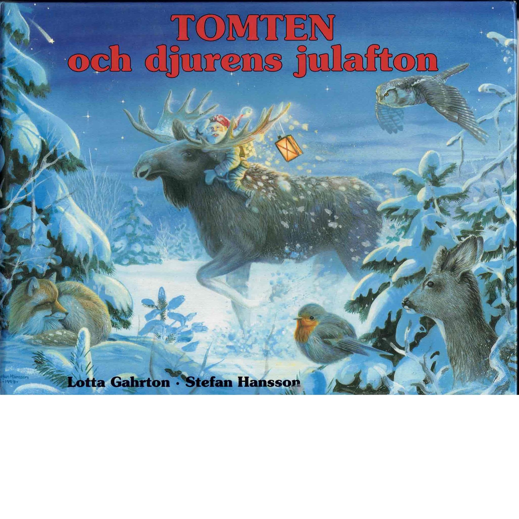 Tomten och djurens julafton - Gahrton, Lotta,
