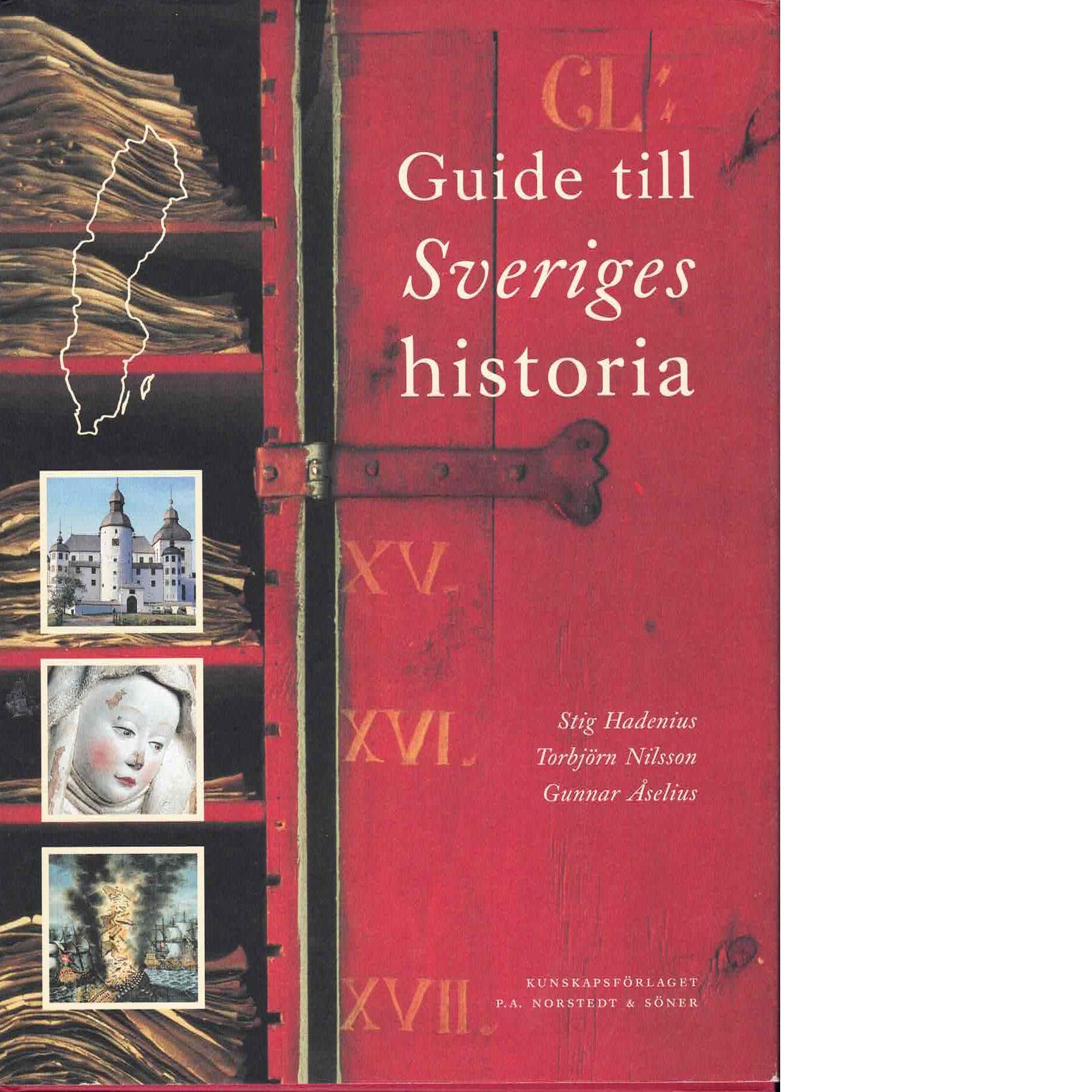 Guide till Sveriges historia - Hadenius, Stig och Nilsson, Torbjörn samt Åselius, Gunnar
