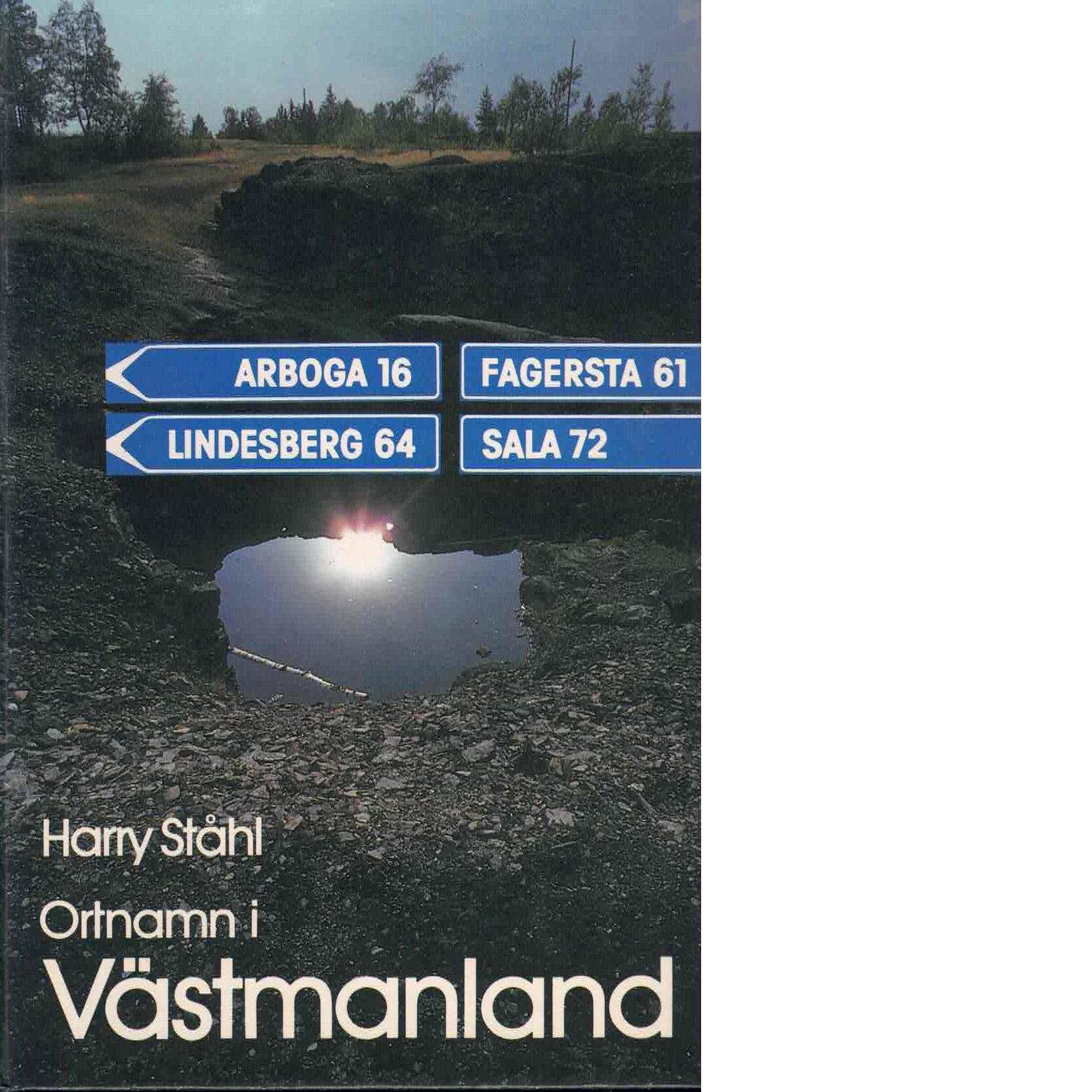 Ortnamn i Västmanland - Ståhl, Harry