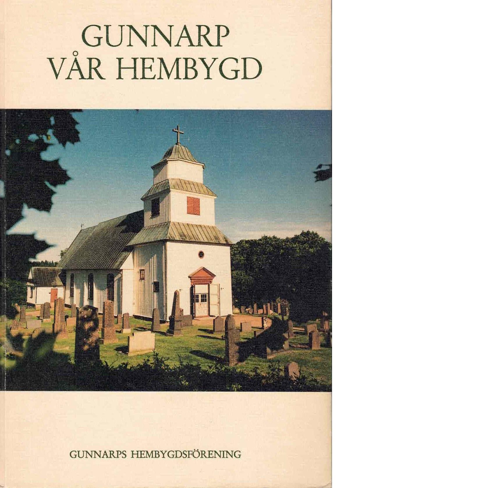 Gunnarp, vår hembygd D. 1 - Red.