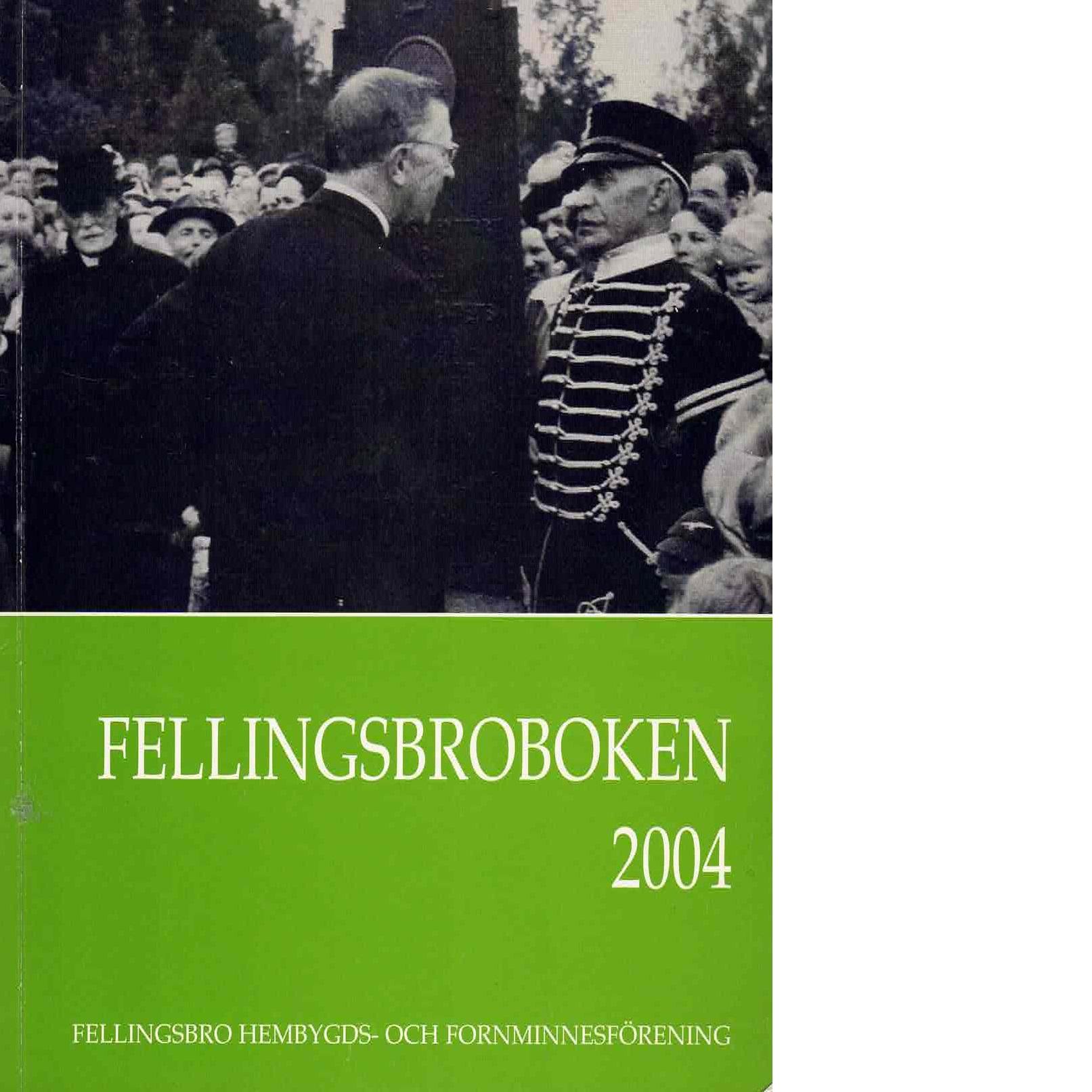 Fellingsbroboken 2004 - Red.