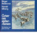 Öster om ejderstenen : [berättelser om jakt och fiske] - Andersson, Birger