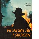 Hundra år i skogen - Hamilton, Henning