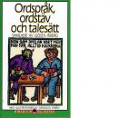 Ordspråk, ordstäv och talesätt - Red. Åberg, Gösta