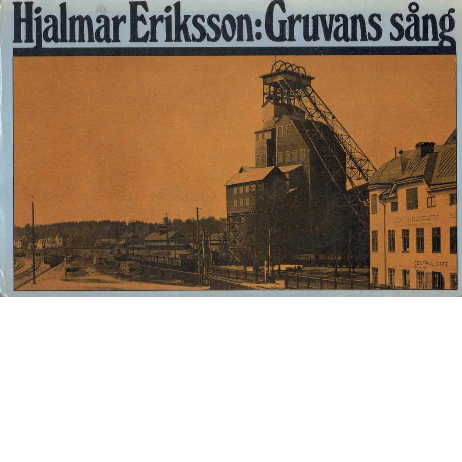 Gruvans sång - Eriksson, Hjalmar