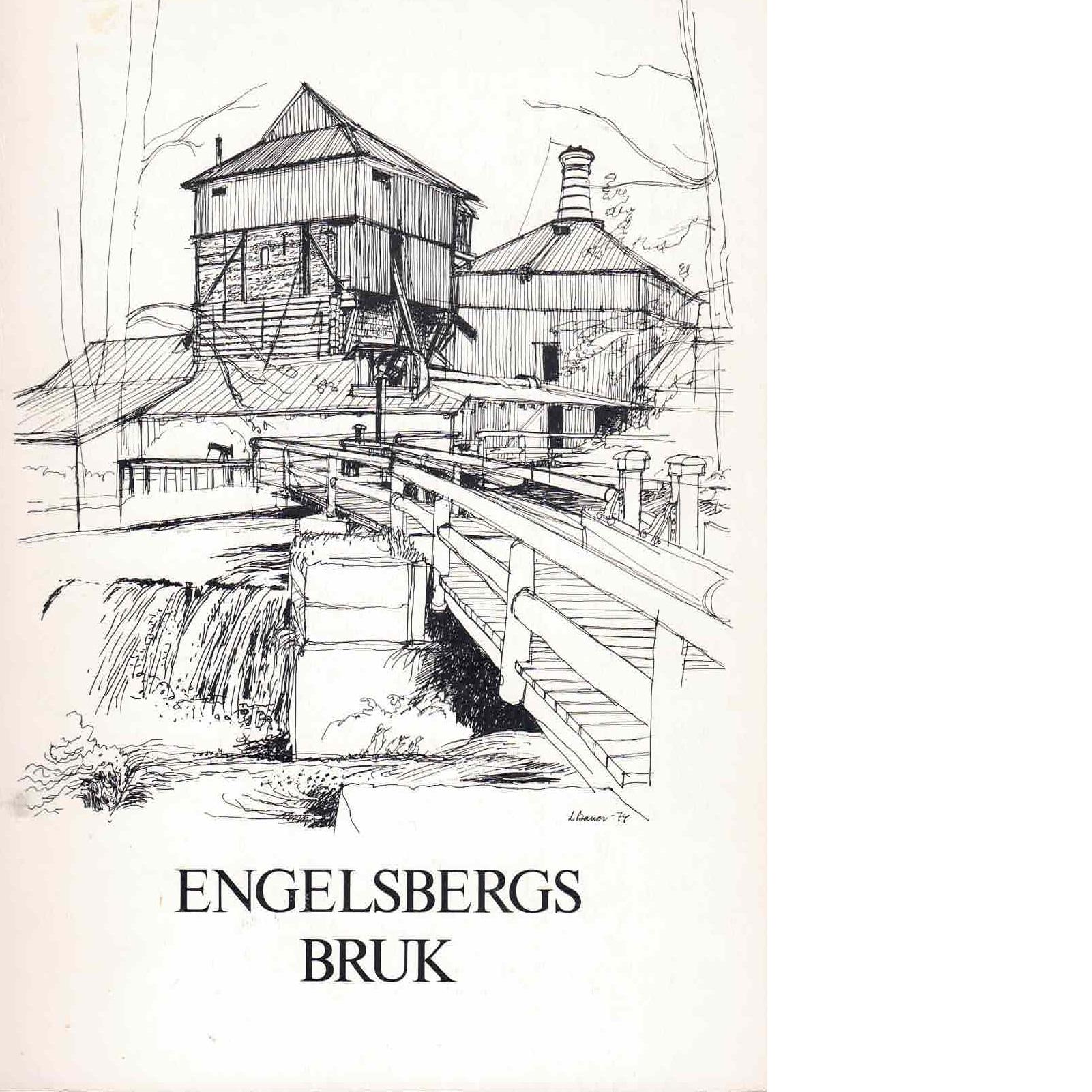 Engelsbergs bruk : en vägledning - Nisser, Marie