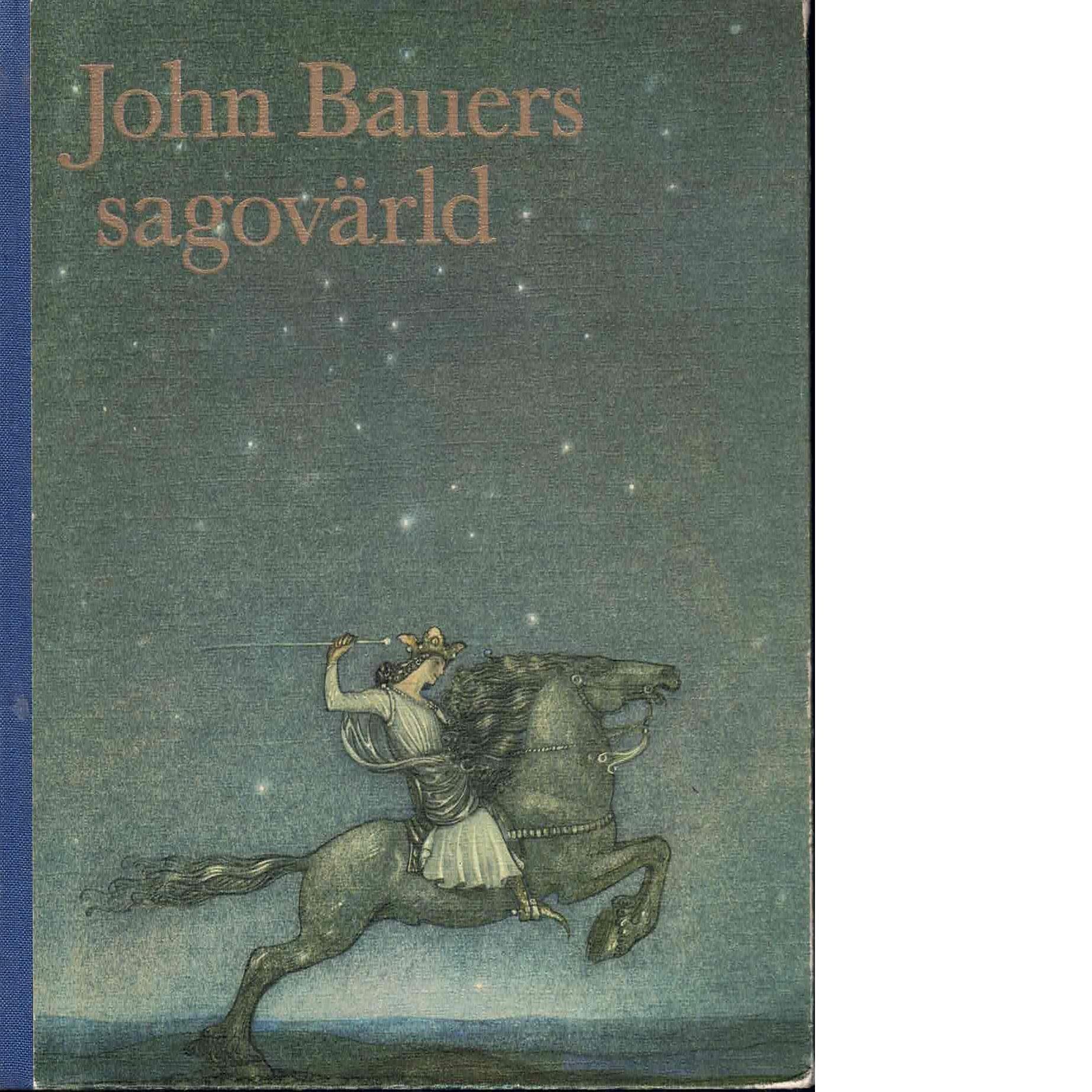 John Bauers sagovärld - Red.
