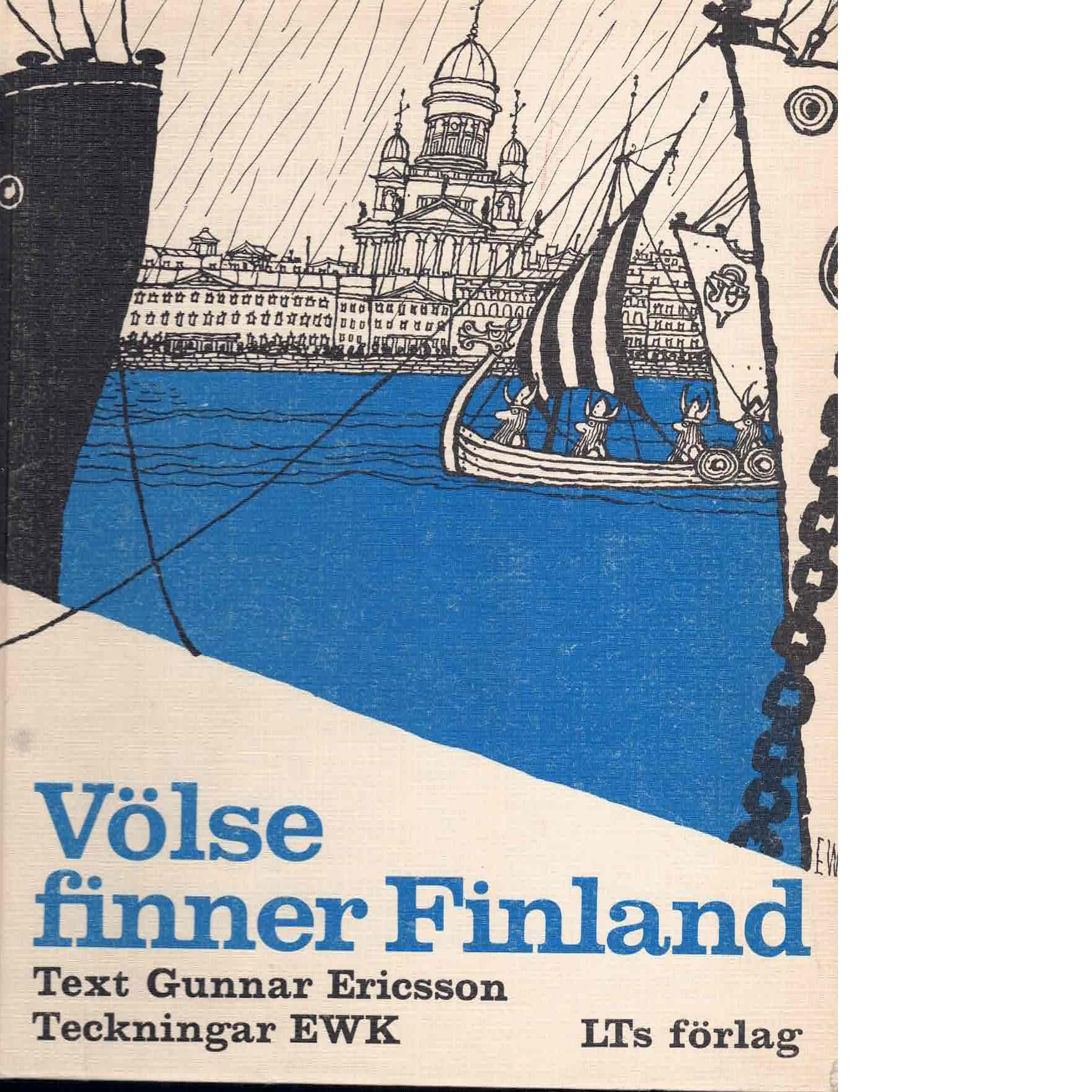 Völse finner Finland - Gunnar På Lid-arrende Och Karlsson, Ewert,