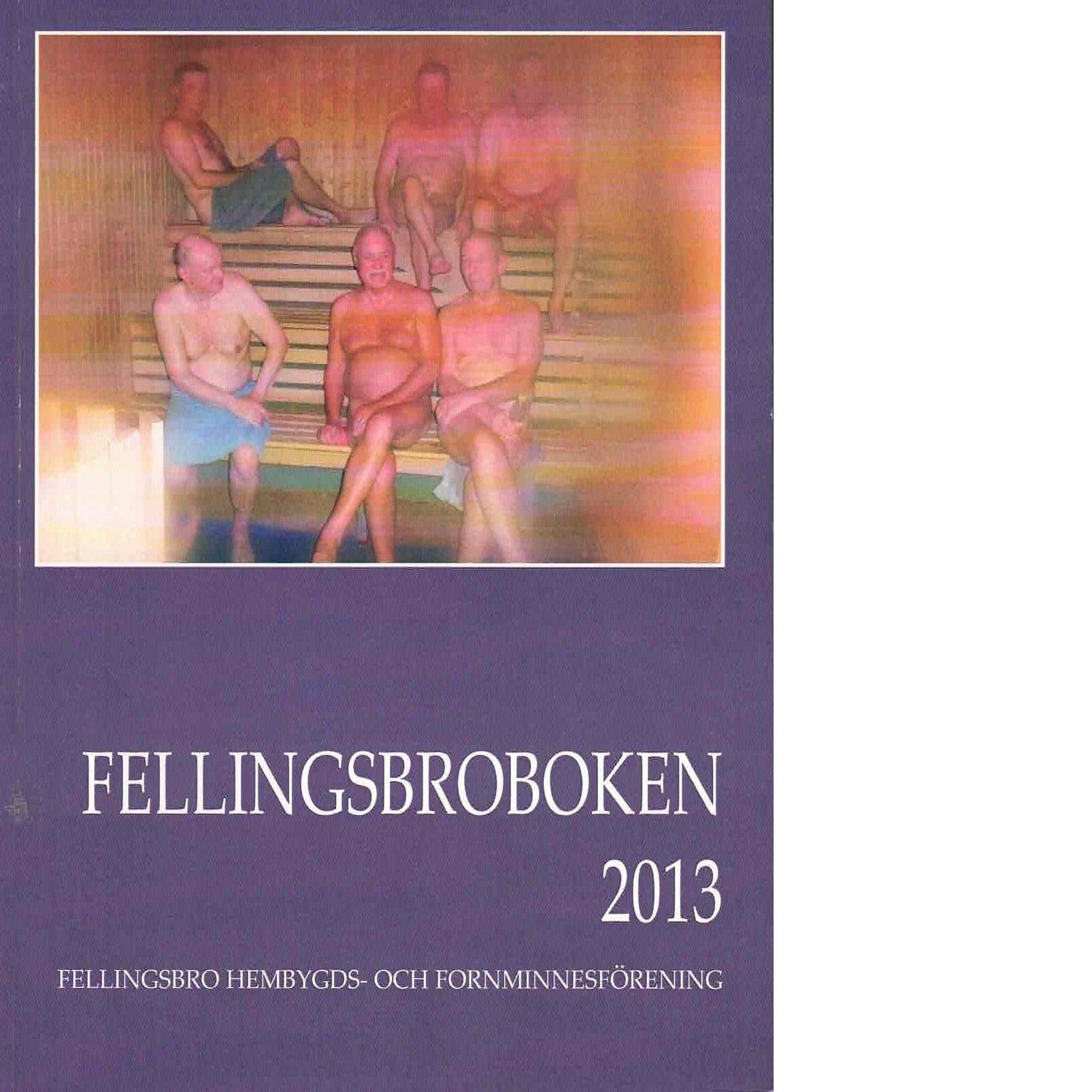 Fellingsbroboken 2013 - Red.