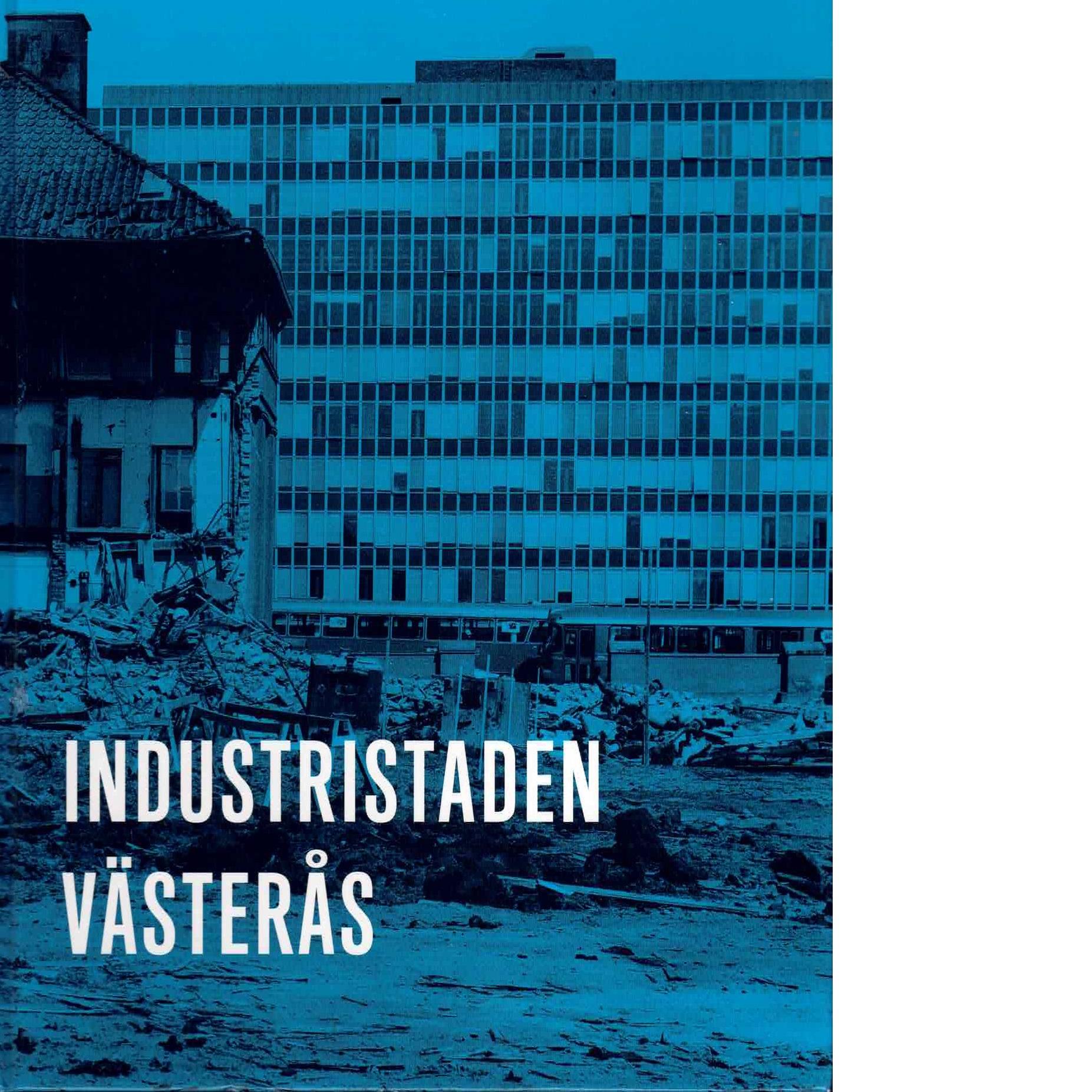 Industristaden Västerås - Red.