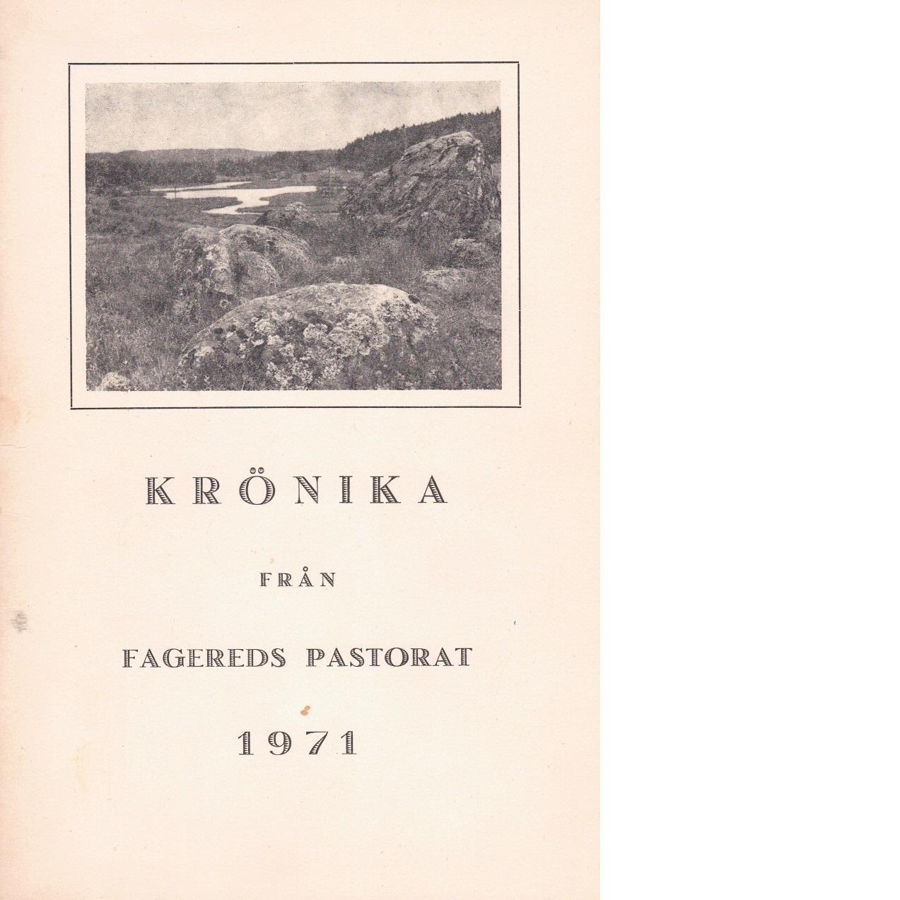 Krönika från Fagereds pastorat 1971 - Red.