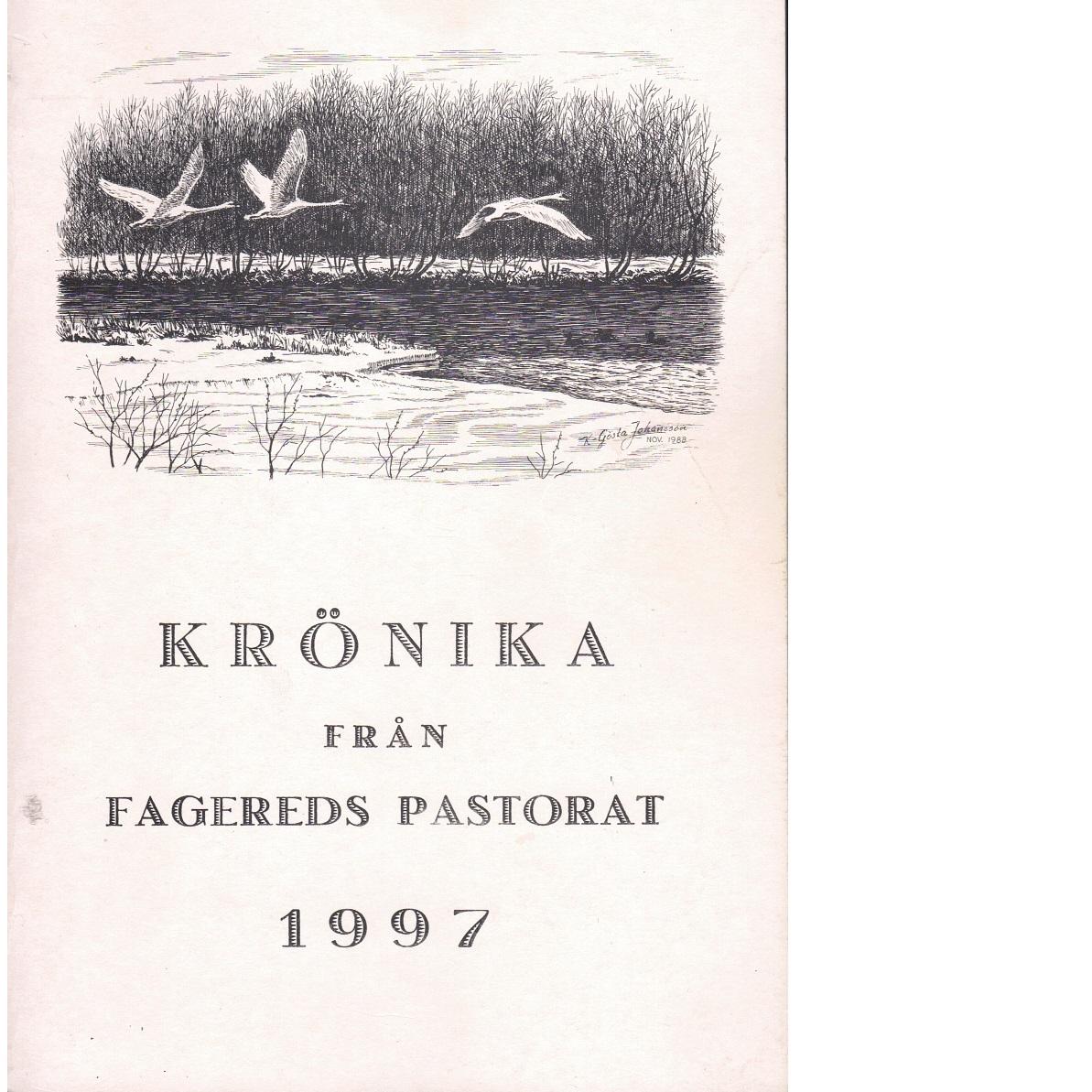 Krönika från Fagereds pastorat 1997 - Red.