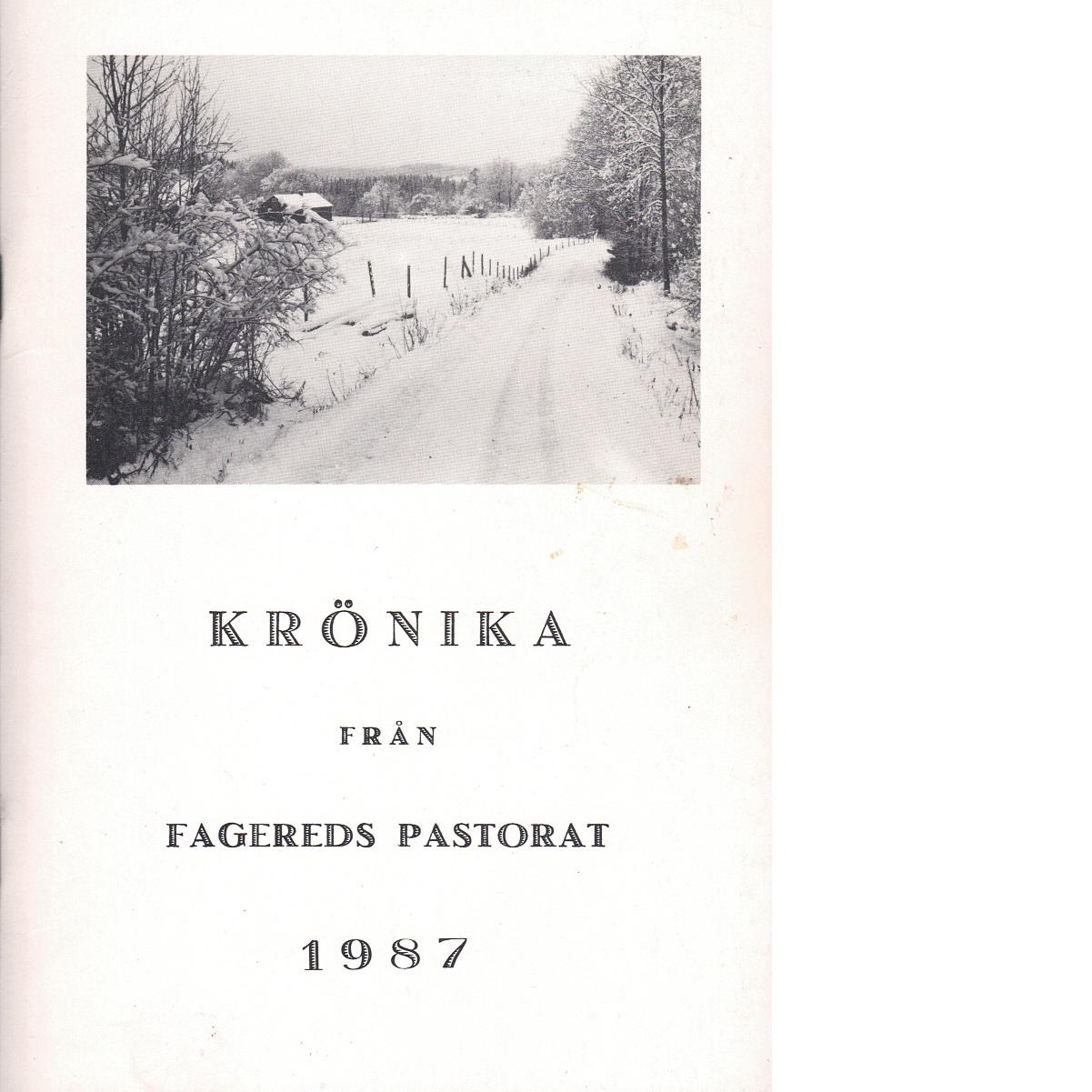 Krönika från Fagereds pastorat 1987 - Red.