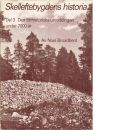 Skelleftebygdens historia del 3 : Den förhistoriska utvecklingen under 7000 år - Broadbent, Noel