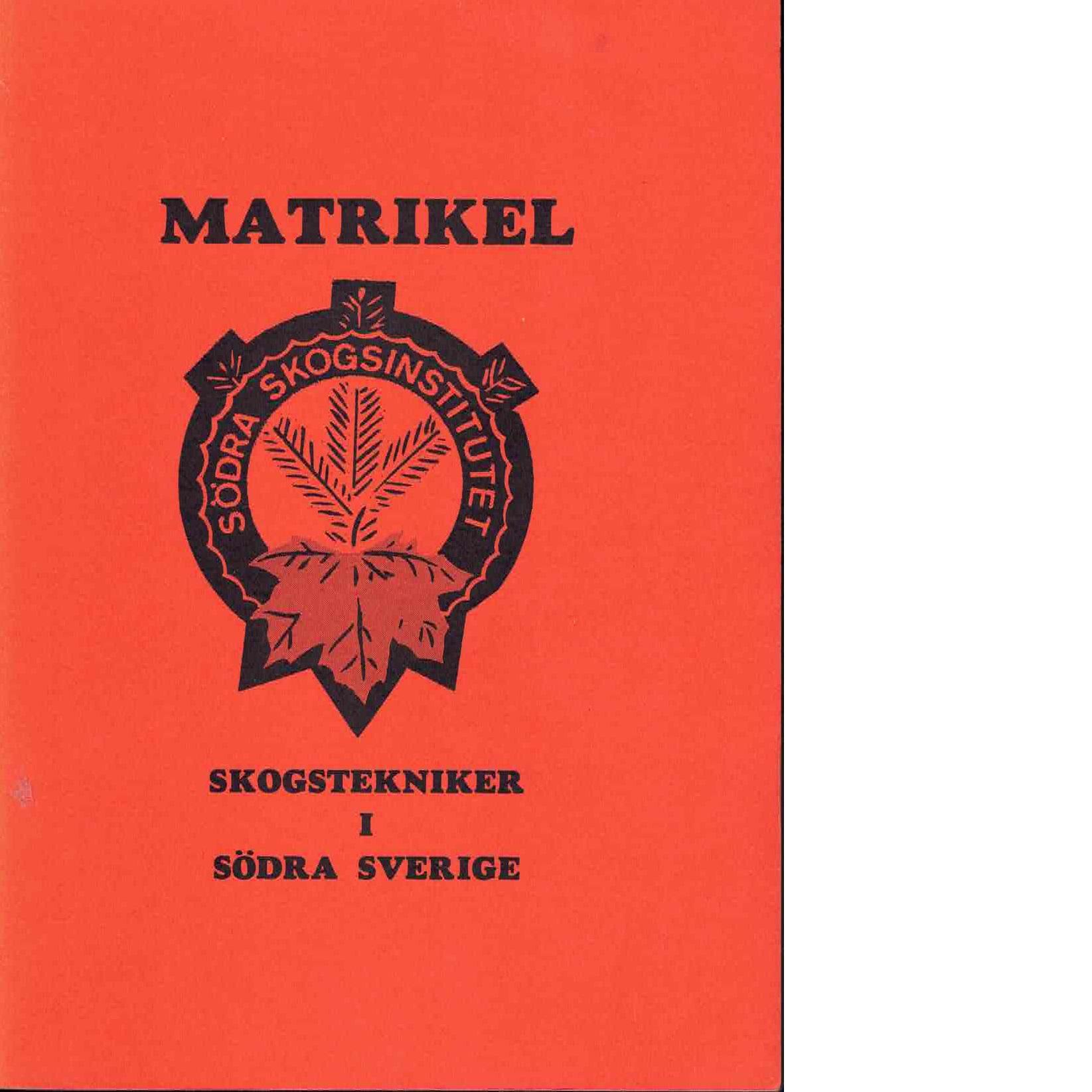 Matrikel över skogstekniker i södra Sverige - Red.