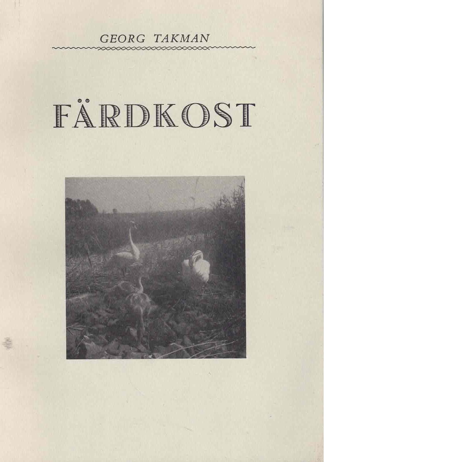 Färdkost - Takman, Georg