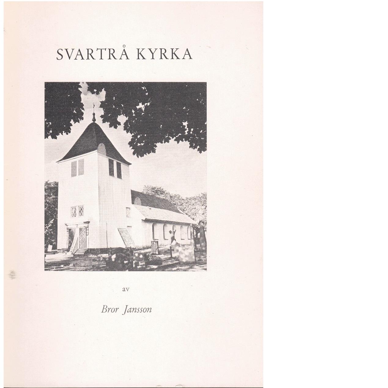 Svartrå kyrka - Jansson, Bror