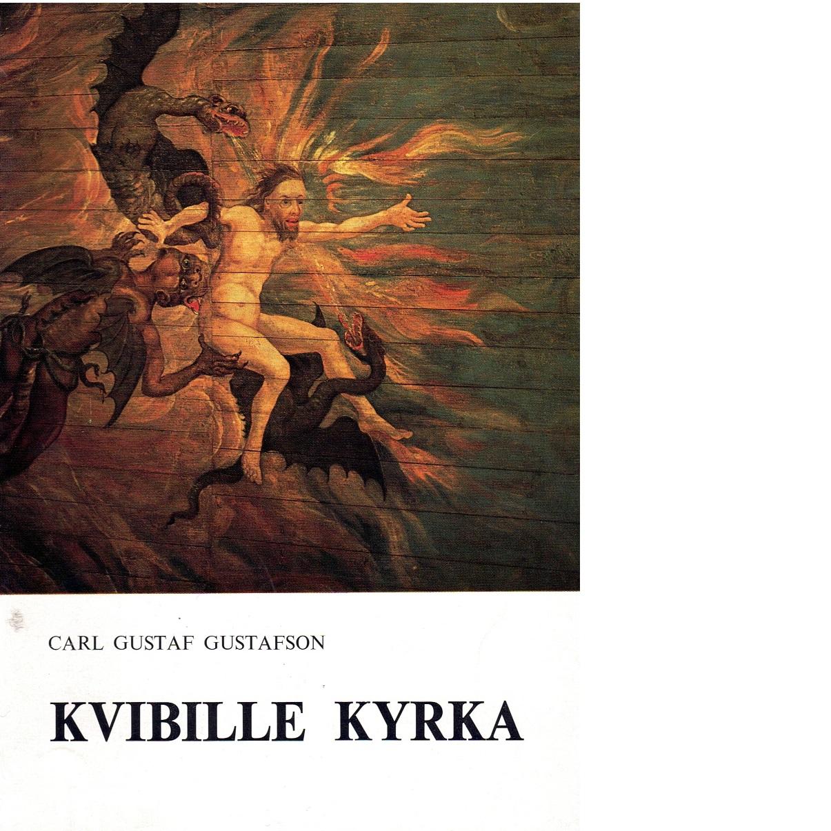 Kvibille kyrka - Gustafson, Carl Gustaf