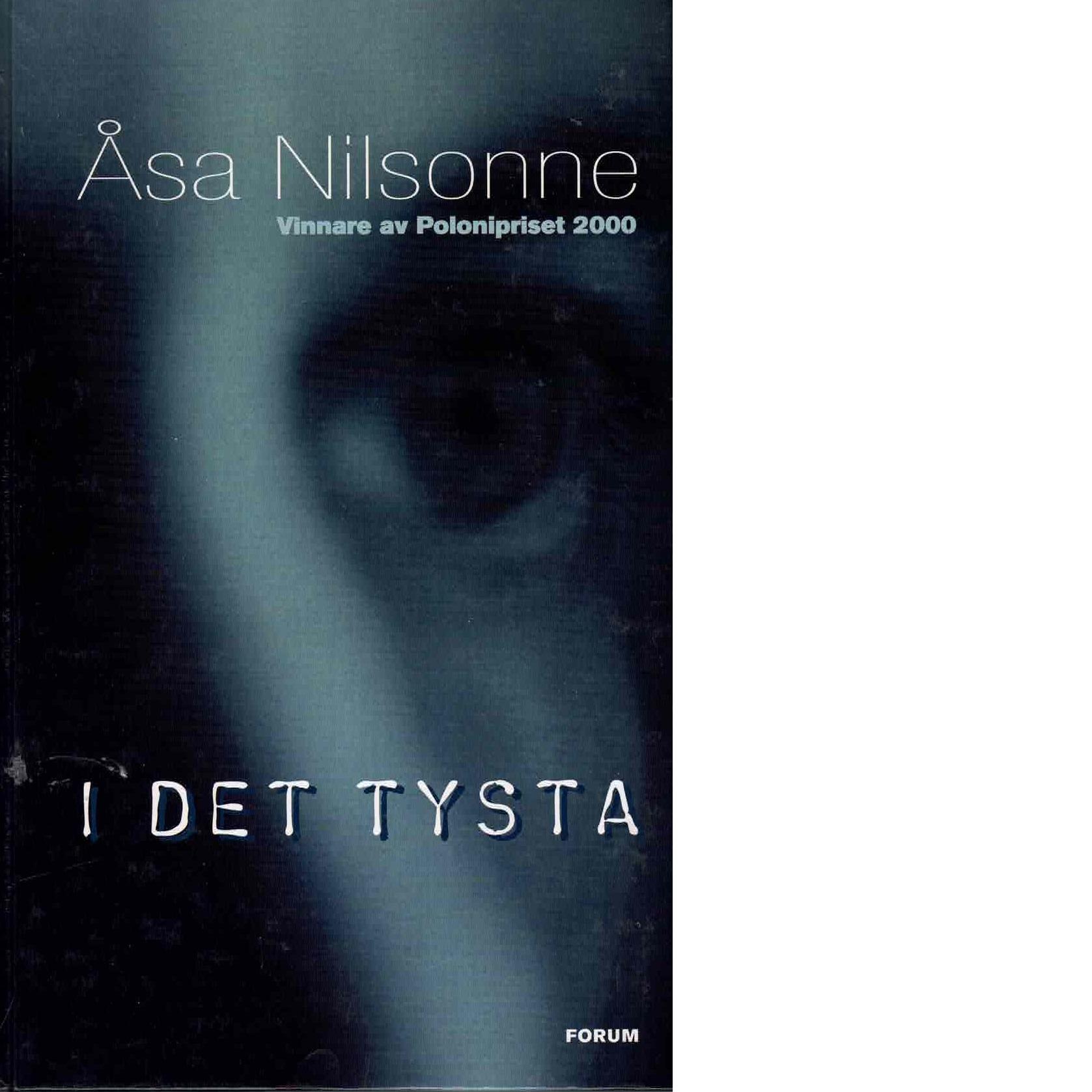 I det tysta - Nilsonne, Åsa