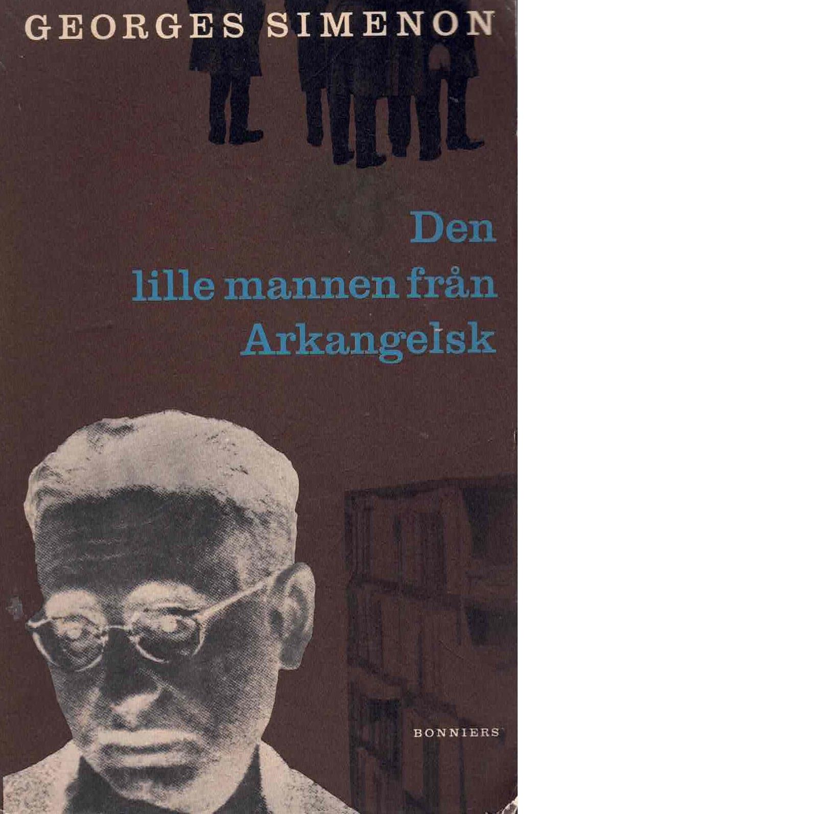 Den lille mannen från Arkangelsk - Simenon, Georges