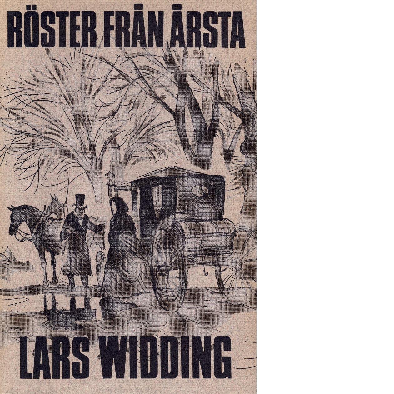 Röster från Årsta : 14 berättelser inspirerade av notiser ur Årstafruns dagbok 1793-1839 / - Widding, Lars