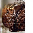 Frestelser av choklad : [frossa i läckra recept skapade för verkliga chokladälskare - Red.