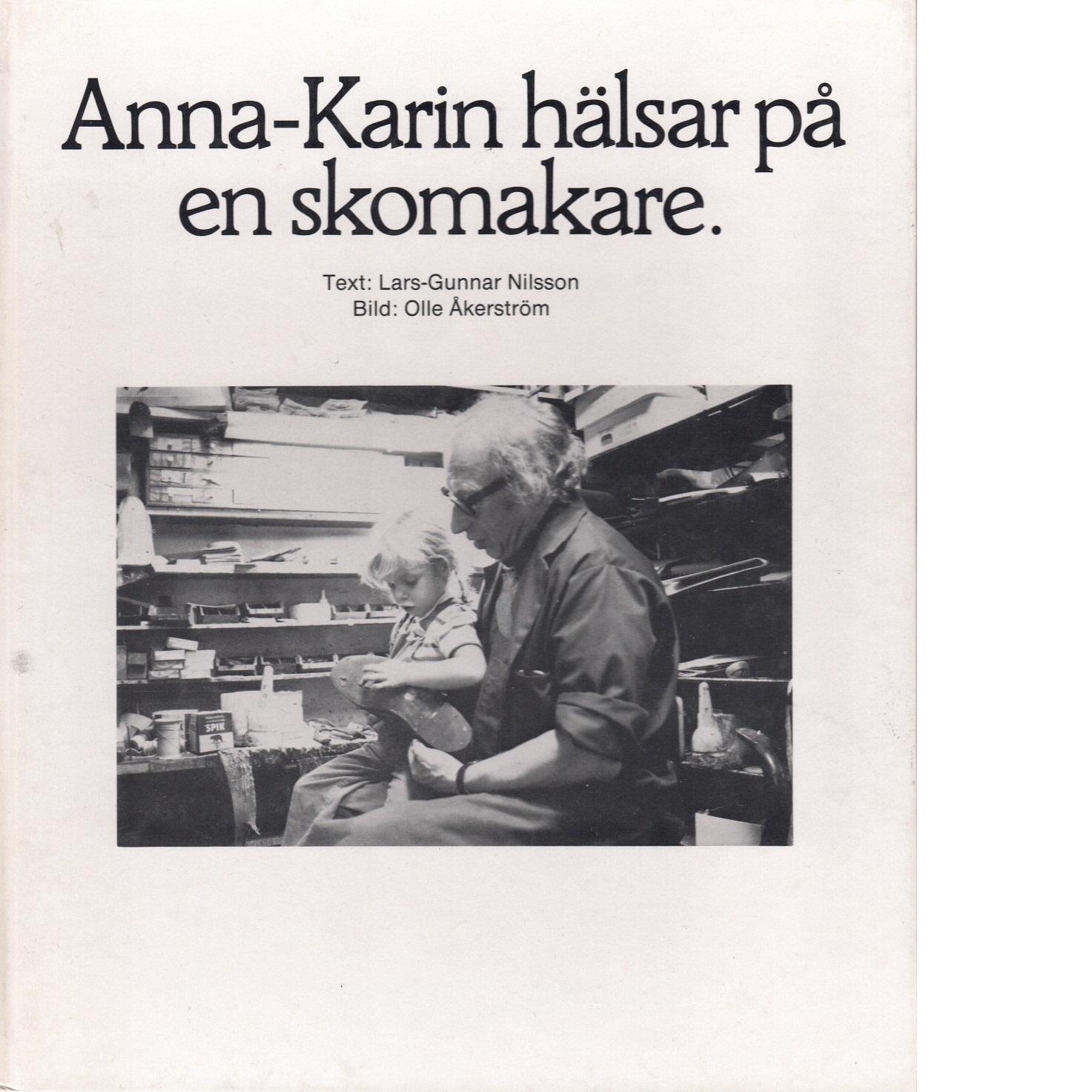 Anna-Karin hälsar på en skomakare - Nilsson, Lars-Gunnar och Åkerström, Olle