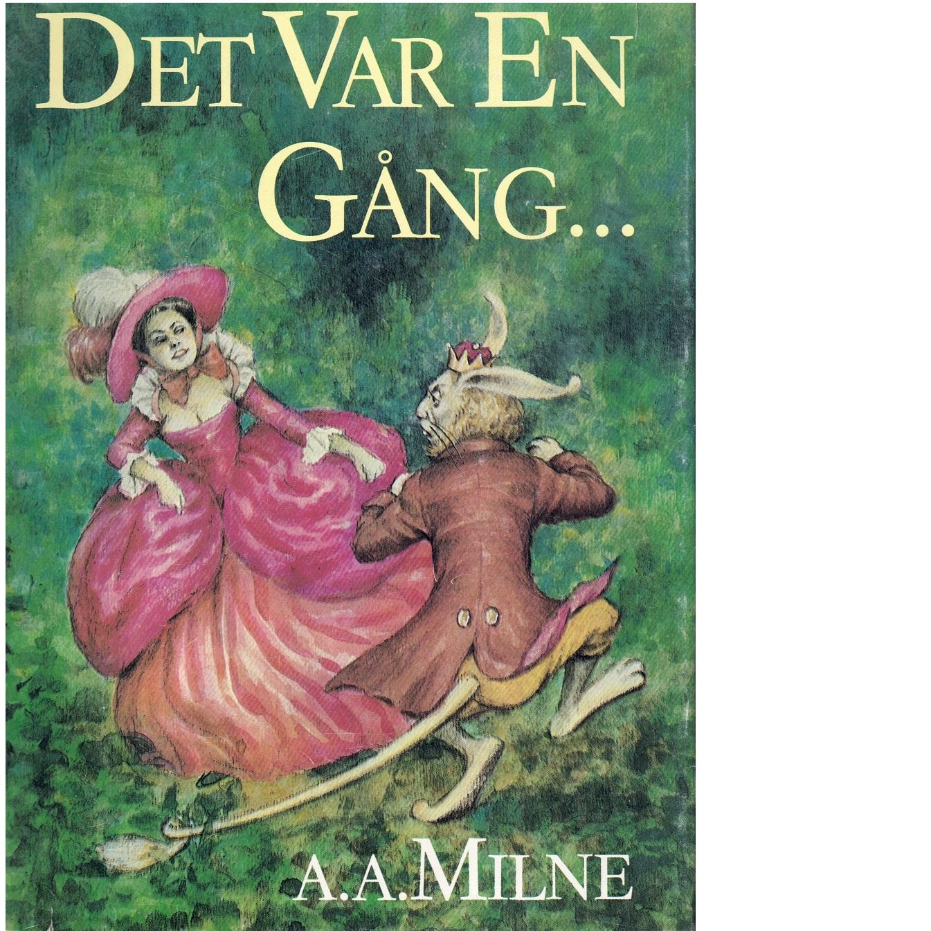 Det var en gång- - Milne, A. A.