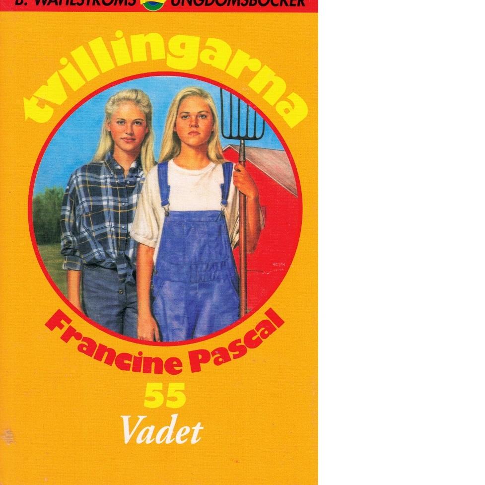 Tvillingarna 55 Vadet - Pascal, Francine