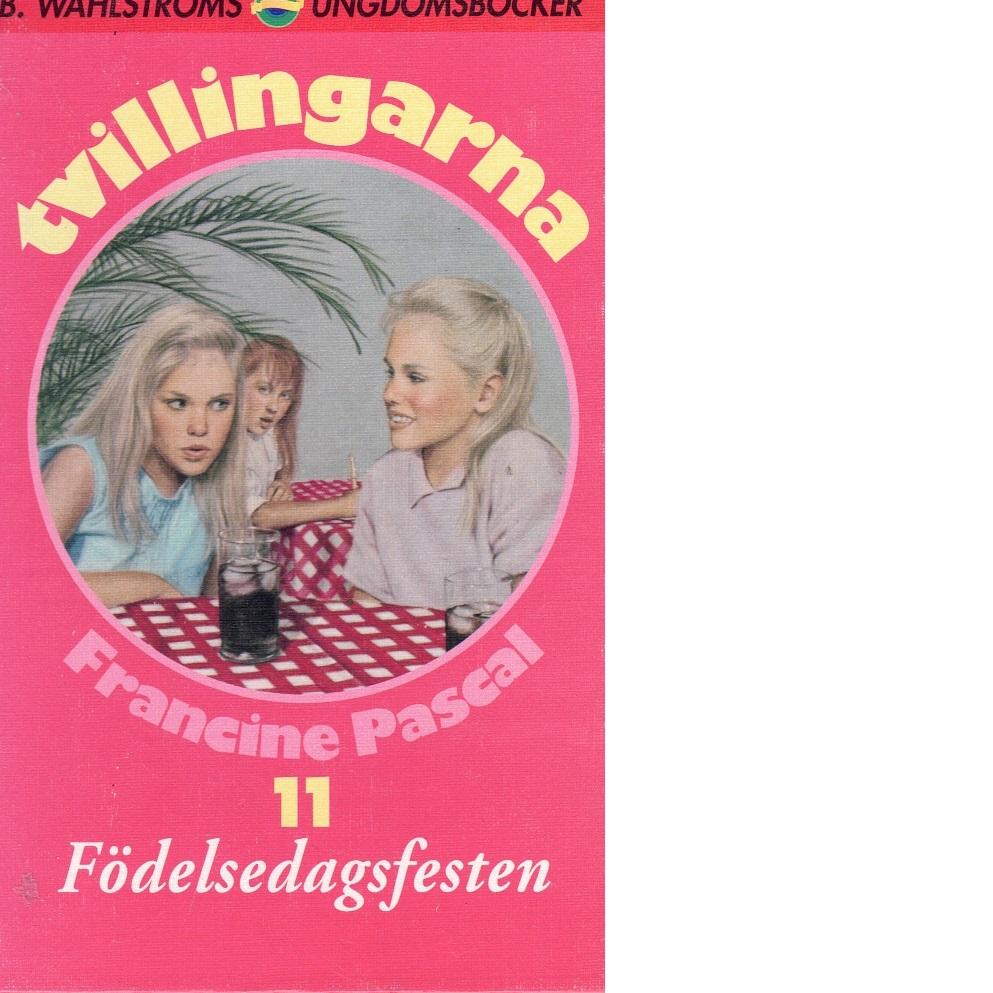 Tvillingarna 11 Födelsedagsfesten - Pascal, Francine