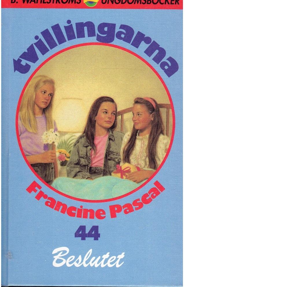 Tvillingarna 44 Beslutet - Pascal, Francine