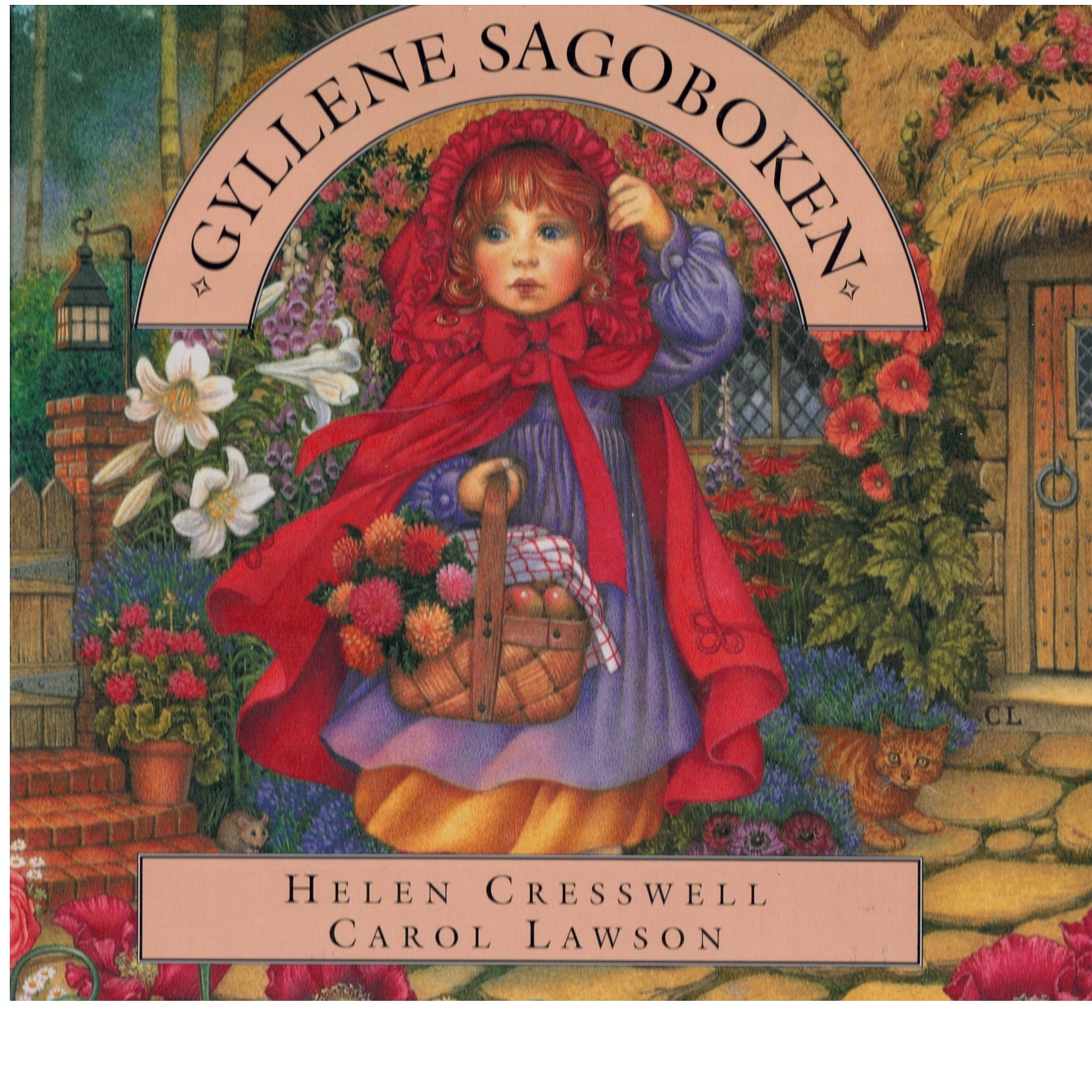 Gyllene sagoboken - Cresswell, Helen och Lawson, Carol