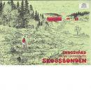 Skogsvård för den självverksamme skogsbonden - Håkansson, Mats Och Österblom, Ulf