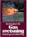 Gassvetsning, lödning och skärning - Knutson-Ek, Bo
