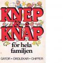 Knep & knåp för hela familjen - Lagerström, Bertil