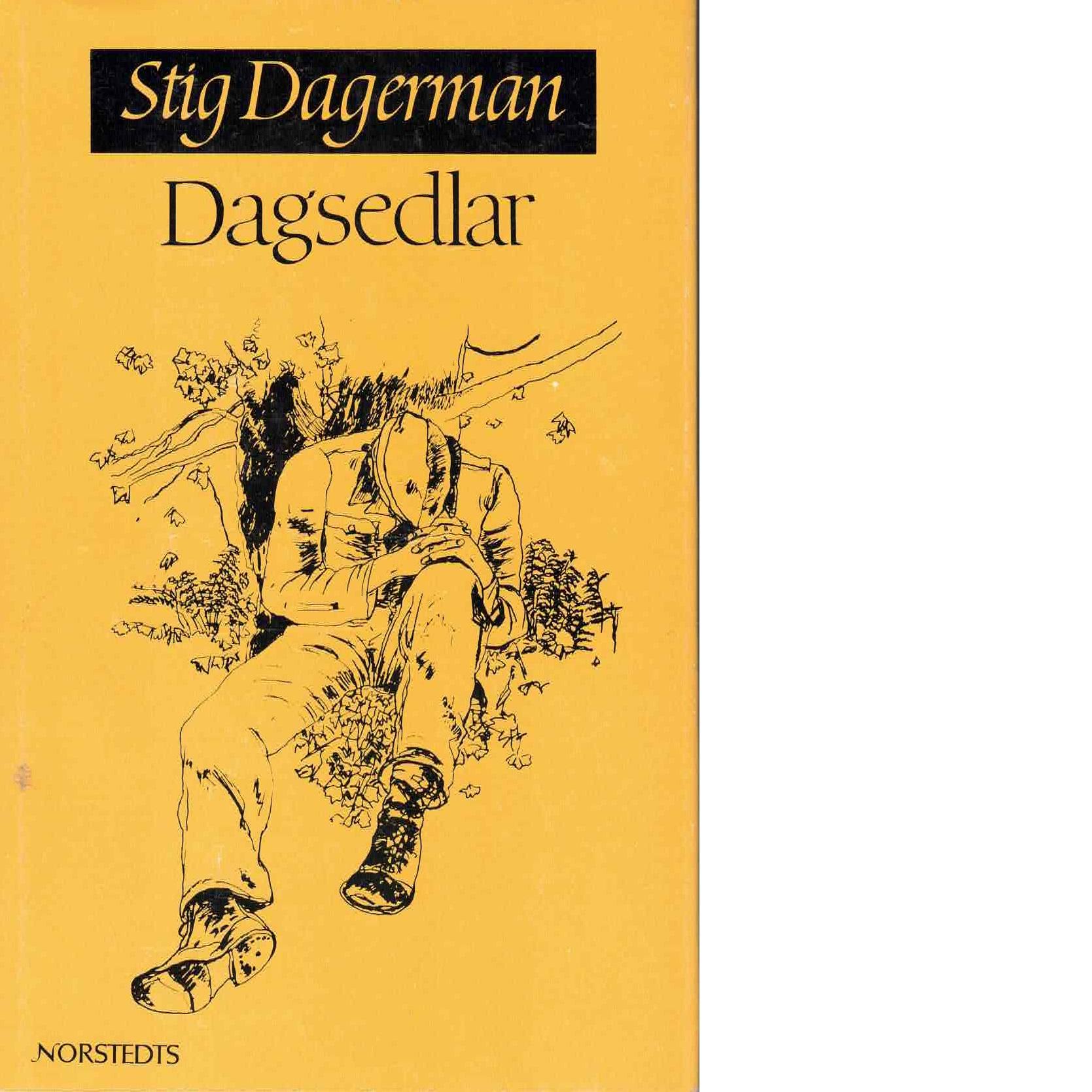 Samlade skrifter 9 Dagsedlar - Dagerman, Stig